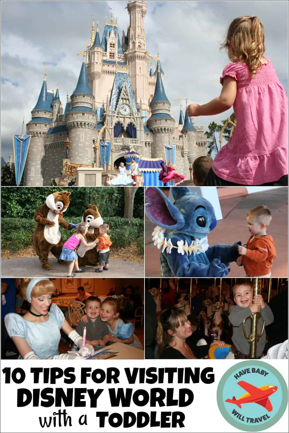 10 Tips For Visiting Disney World With Toddlers Have Baby Will Travel