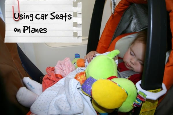 All About Using Car Seats On Planes Have Baby Will Travel