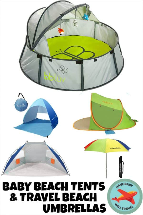 Baby Travel Gear: The Best Baby Beach Tent, Portable Sun Shelter & Travel Beach Umbrella Options
