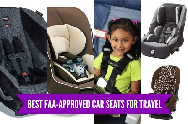 Best Faa Approved Car Seats For Travel Have Baby Will Travel