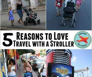 Reasons to Love Travel with a Stroller
