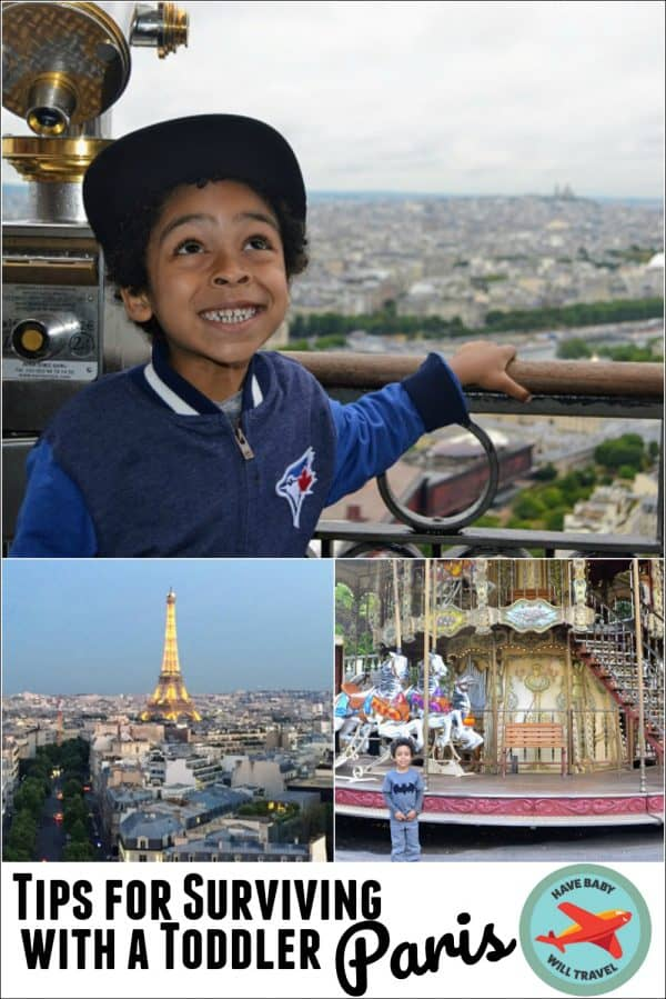How To Survive Paris With A Toddler Or Preschooler Have Baby Will Travel