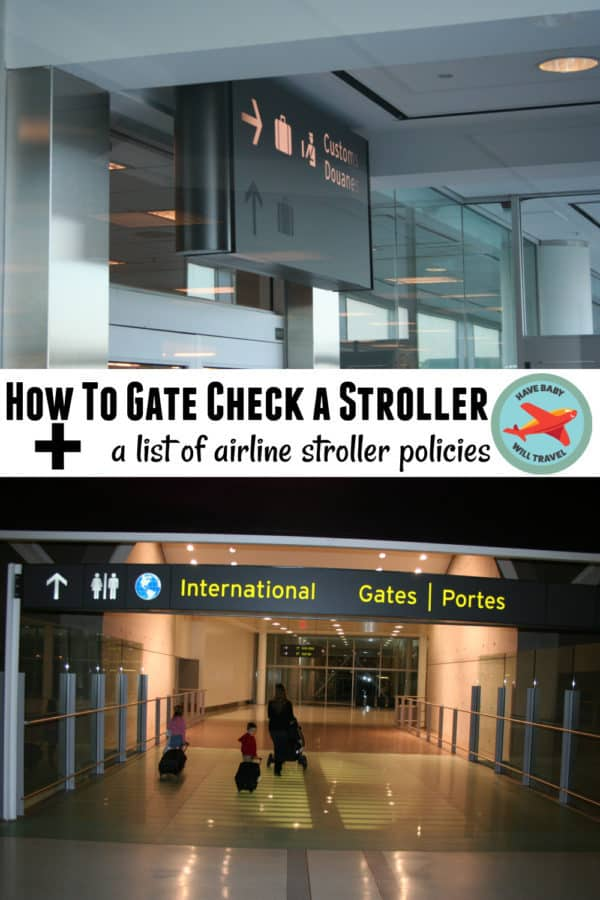 Airline Policies & Gate Checking Stroller Tips | Have Baby Will Travel