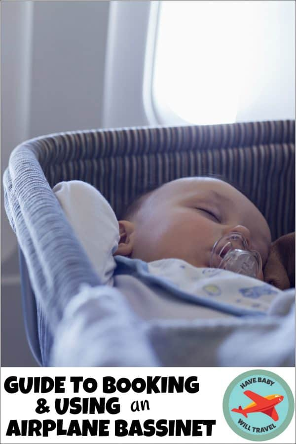 42d33b2b4d4 A Complete Guide to Booking and Using an Airplane Bassinet. By Corinne on in  Flying With Baby
