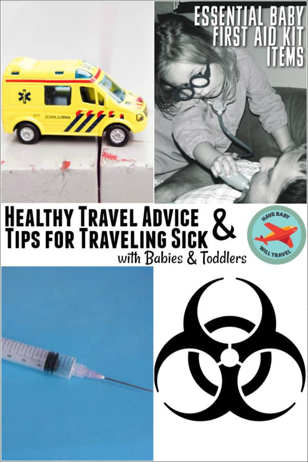 Healthy Travel Advice and Tips for Traveling Sick with a Baby or Toddler