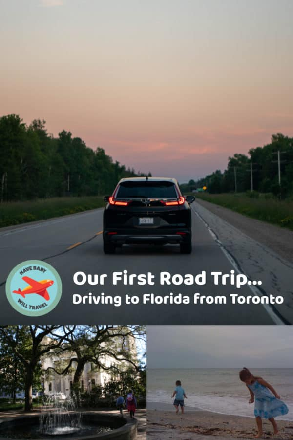 Our 1st Family Road Trip: We Drove to Florida | Have Baby Will Travel
